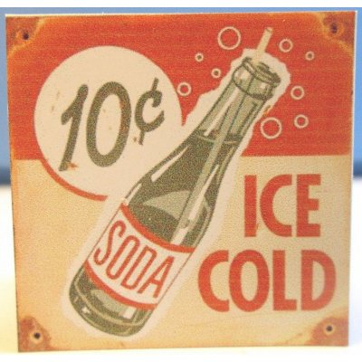 Ice Cold Soda 10c Sign